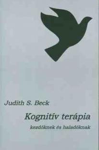 J.S.Beck: Kognitív terápia kezdőknek és haladóknak